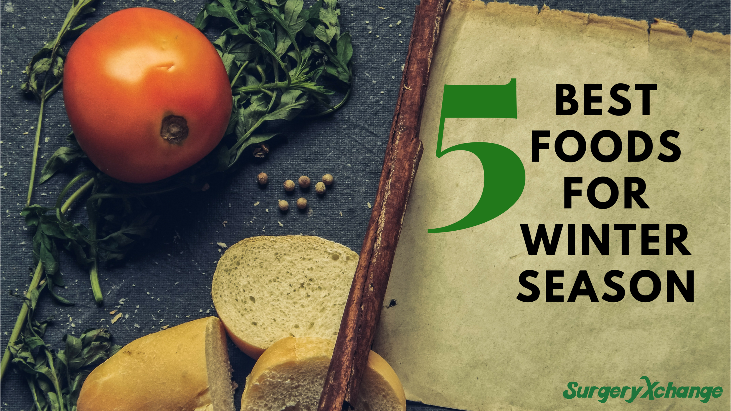 5 Best Foods For Winter - surgeryXchange